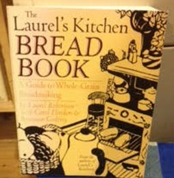 The Laurel's Kitchen Bread Book (Laurels Kitchen)