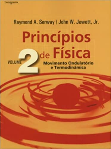 PRINCIPIOS DE FISICA VOL 2: Raymond A. Serway: 9788522104130: Amazon.com: Books