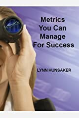 Metrics You Can Manage For Success Kindle Edition