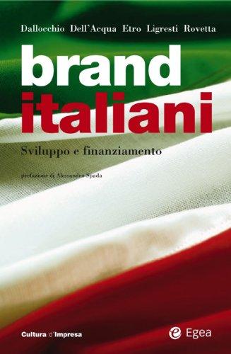 brand-italiani-sviluppo-e-finanziamento-cultura-di-impresa-italian-edition