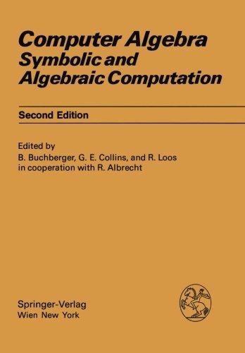 Computer Algebra: Symbolic and Algebraic Computation (Computing Supplementa) ()