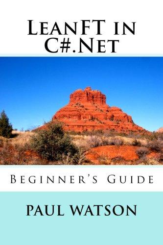 LeanFT in C#.Net: Beginner's Guide [Watson, Mr Paul] (Tapa Blanda)