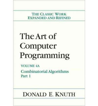 Download The Art of Computer Programming: Combinatorial Algorithms v. 4 (Hardback) - Common PDF
