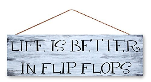 Wood Sign Hanging Wooden Sign Life is Better in Flip Flops 5.5 x 15. ()