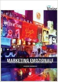 Book Marketing emozionale. Strategie di comunicazione nel mercato della new generation