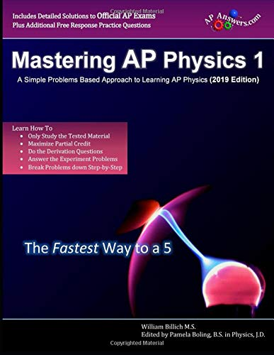 Pdf Test Preparation Mastering AP Physics 1: A Simple Problems Based Approach to Learning AP Physics (2019 Edition)