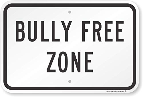 """Bully Free Zone"" Sign By SmartSign 