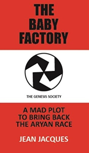 The Baby Factory: The Genesis Society by [Jacques, Jean]