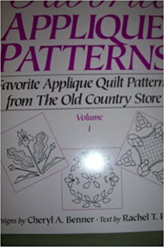 Book Favorite Applique Patterns: Favorite Applique Quilt Patterns from the Old Country Store (Favorite Applique Patterns from the Old Country Store) by Rachel T. Pellman (1992-10-03)