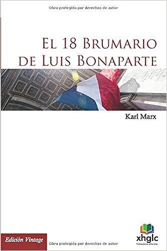 El 18 Brumario de Luis Bonaparte: Amazon.es: Marx, Karl: Libros