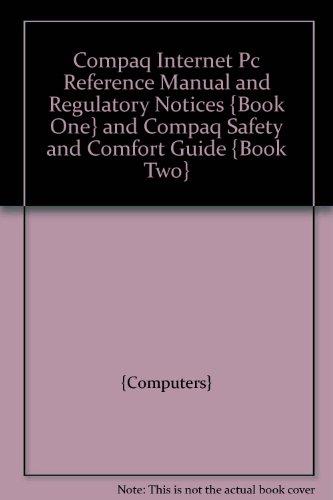 COMPAQ INTERNET PC REFERENCE MANUAL AND REGULATORY - Manuals Computer Compaq