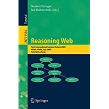 Reasoning Web: First International Summer School 2005, Msida, Malta, July 25-29, 2005, Revised Lectures