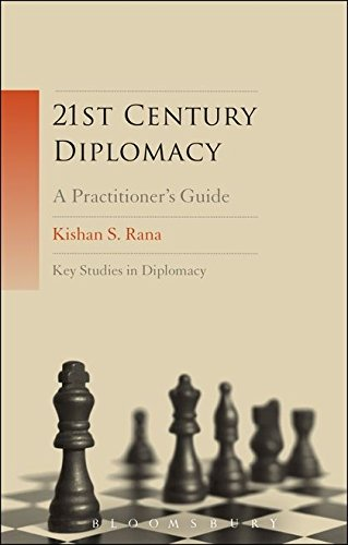 21st-Century Diplomacy: A Practitioner's Guide (Key Studies in Diplomacy)