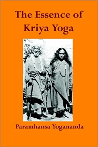 The Essence of Kriya Yoga: Amazon.es: Paramahansa Yogananda ...