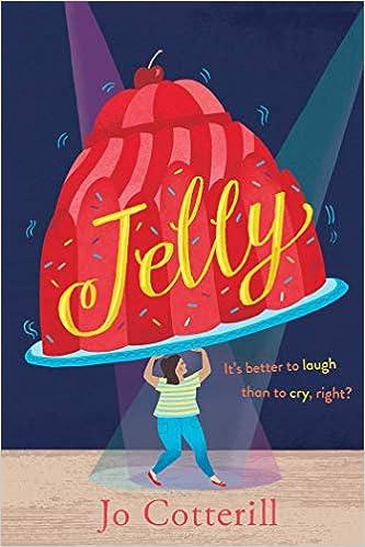 Jelly: Cotterill, Jo: 9781499810066: Amazon.com: Books