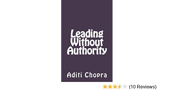 Amazon leading without authority ebook aditi chopra kindle store fandeluxe Image collections