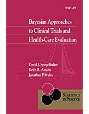 Bayesian Approaches to Clinical Trials and Health-Care Evaluation: 13