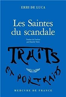 Les saintes du scandale, De Luca, Erri