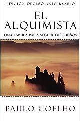 El Alquimista: Una Fabula Para Seguir Tus Suenos Paperback