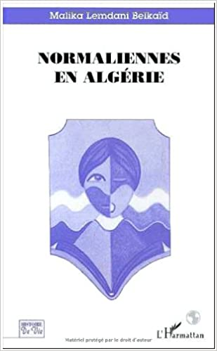 En ligne Normaliennes en Algérie epub pdf
