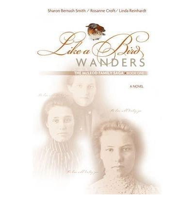[ [ [ Like a Bird Wanders[ LIKE A BIRD WANDERS ] By Smith, Sharon Bernash ( Author ) Dec-01-2008 Paperback