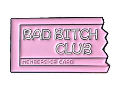 BAD BITCH CLUB Enamel Pin -