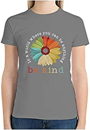 Woman Cotton T Shirt Daisy in A World Where You Can Be Anything Be Kind Printing Short Sleeve Crew Neck Summer
