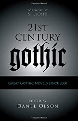 21st-Century Gothic: Great Gothic Novels Since 2000