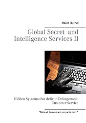 Global Secret and Intelligence Services II by Heinz Duthel (2014-11-03)