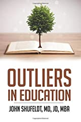 Outliers in Education (Outlier Series) Paperback