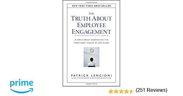 The Truth About Employee Engagement: A Fable About Addressing the ...