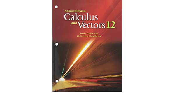 mhr calculus and vectors 12 study guide and university handbook by rh amazon com Vector Calculus Problems Vector Calculus Problems