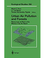 Urban Air Pollution and Forests: Resources at Risk in the Mexico City Air Basin
