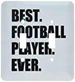 3dRose lsp_185001_2 Best Football Player Ever Fun Gift for Soccer Or American Football Light Switch Cover