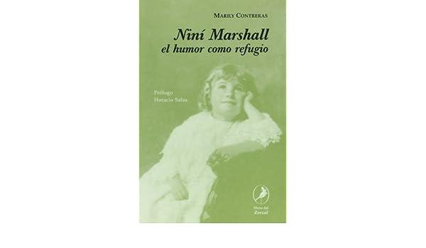 Nini Marshall, el humor como refugio (Spanish Edition): Marily Contreras: 9789871081202: Amazon.com: Books