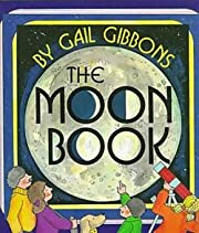 Gail Gibbons: The Moon Book (Paperback);…