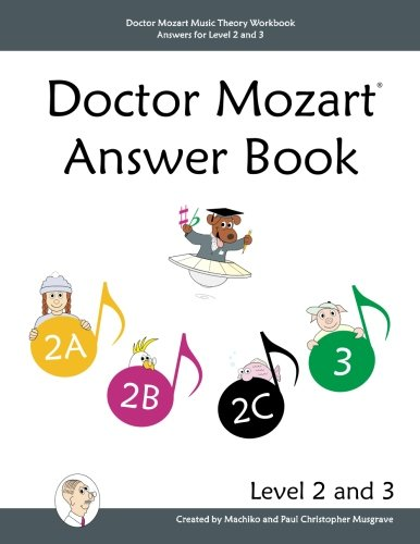 Doctor Mozart Music Theory Workbook Answers for Level 2 and 3
