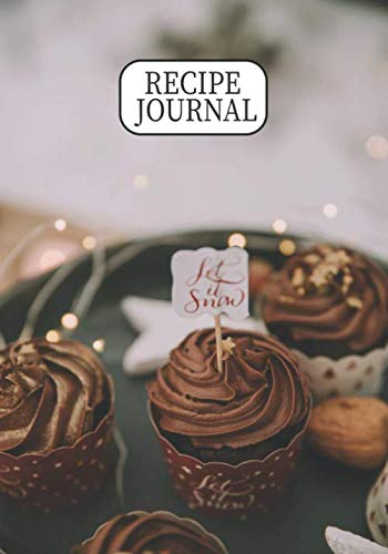 Recipe Journal: Blank Recipe Book Baker Gift Notebook For Baking Lovers To Write In
