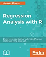 Regression Analysis with R Front Cover