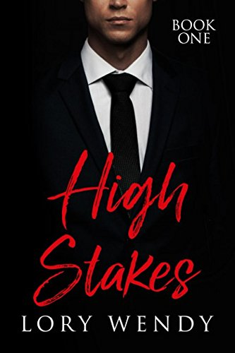 High Stakes: Book One by Independently published