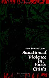 Sanctioned Violence in Early China (Suny Series in Chinese Philosophy and Culture)