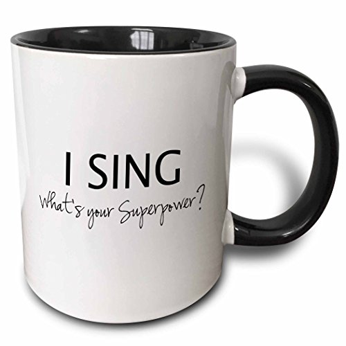 3dRose 184948_4 Superpower-Funny Singing Love Gift for Singers Two Tone Mug, 11 oz, Black