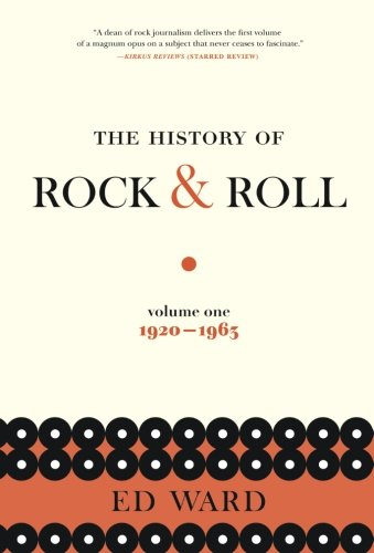 The History of Rock & Roll, Volume 1: 1920-1963 Ed Rocks