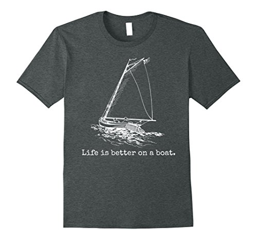 Mens Life Is Better On A Boat Sailboat Sketch Cool Sailing Tshirt XL Dark Heather