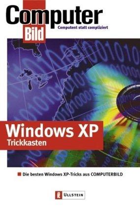 Windows XP Trickkasten: Die besten Windows XP-Tricks aus ComputerBILD