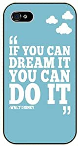 If you can dream it you can do it - Vintage blue - iPhone 5 / 5s black plastic case / Inspiration Walt Disney quotes