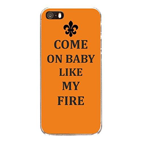 """Disagu Design Case Coque pour Apple iPhone SE Housse etui coque pochette """"COME ON BABY LIGHT MY FIRE"""""""