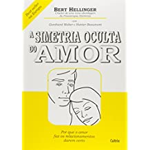 A Simetria Oculta do Amor
