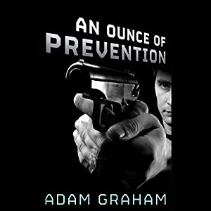 An Ounce of Prevention Audiobook