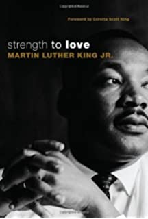 A testament of hope the essential writings and speeches martin strength to love strength to love martin luther king jr fandeluxe Image collections